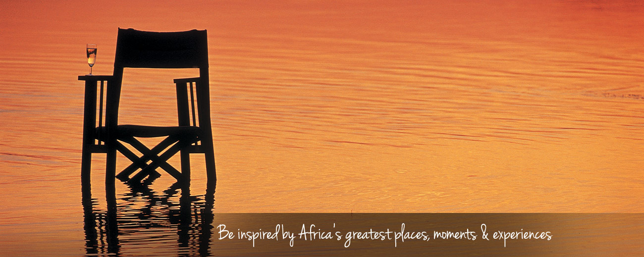 Be Inspired by Africa's greatest places, moments and experiences