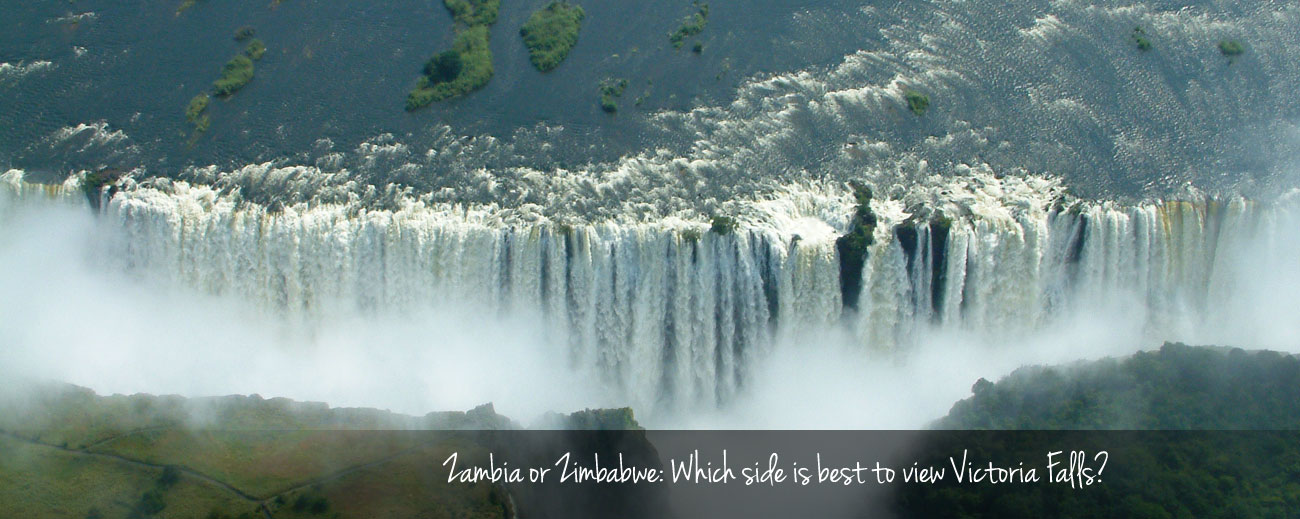 Which side of the Falls? Zimbabwe or Zambia
