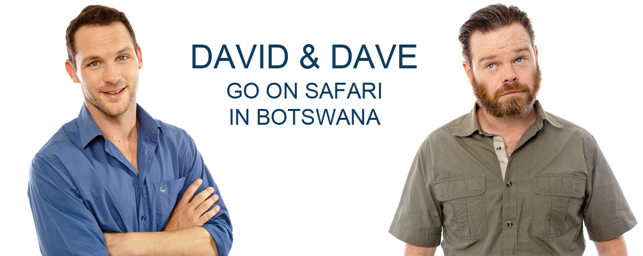 David & Dave in Botswana - banner