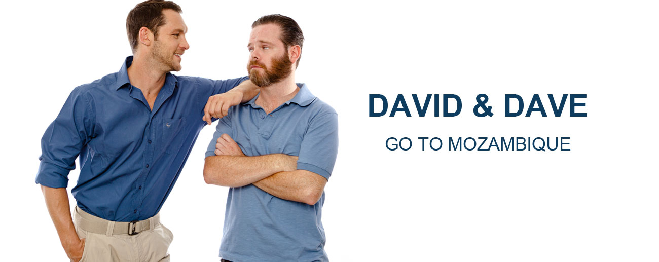 David & Dave in Mozambique - banner